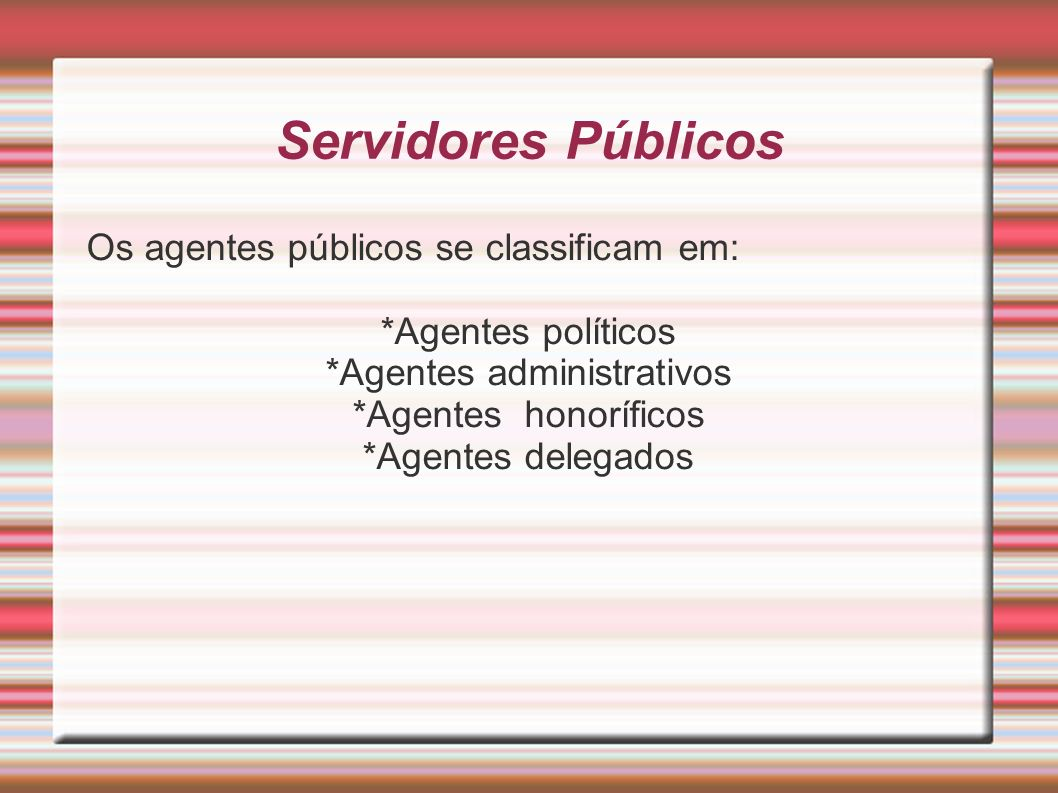 *Agentes administrativos