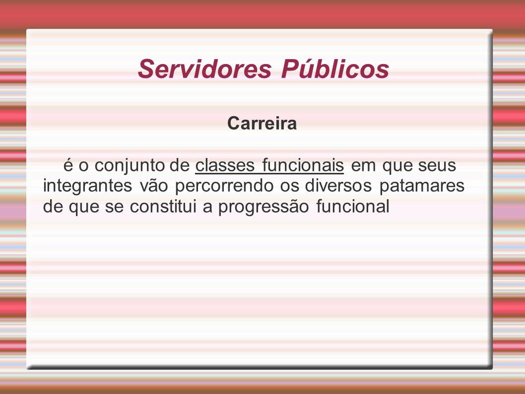 Servidores Públicos Carreira