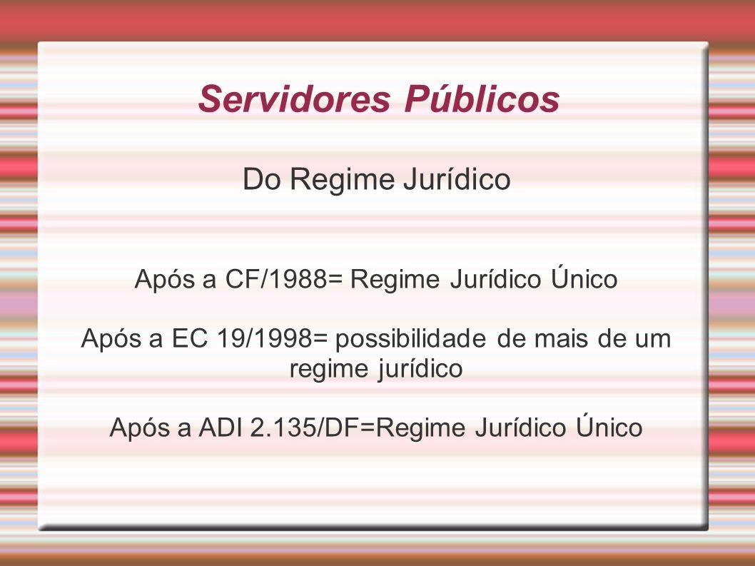 Servidores Públicos Do Regime Jurídico