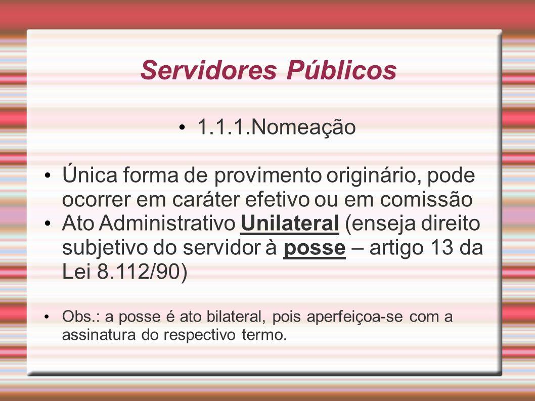 Servidores Públicos 1.1.1.Nomeação