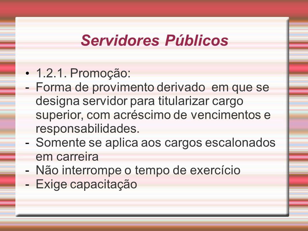 Servidores Públicos 1.2.1. Promoção: