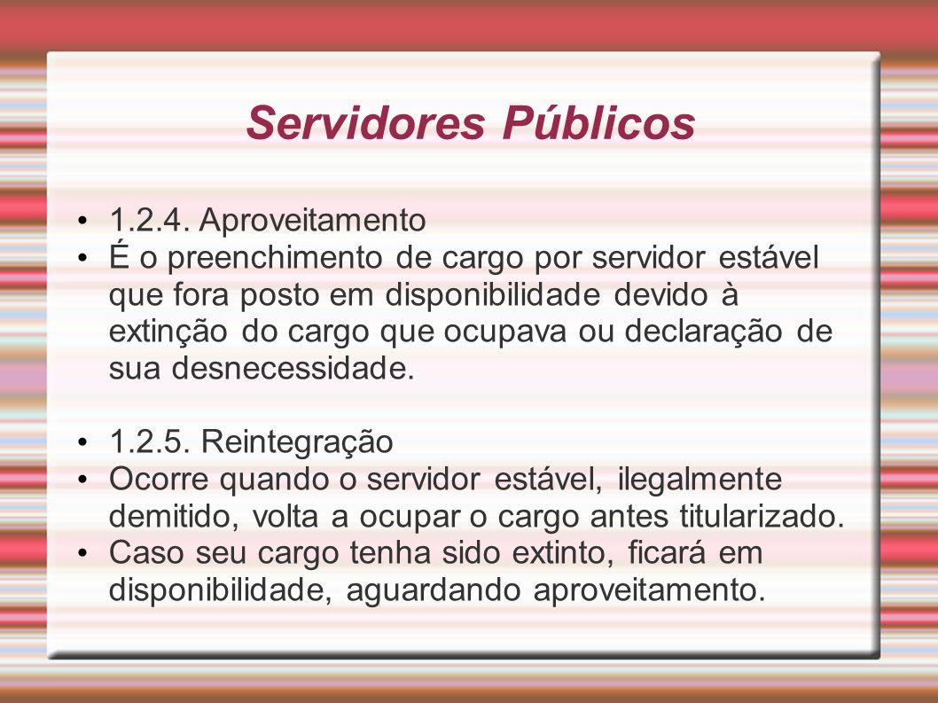 Servidores Públicos 1.2.4. Aproveitamento