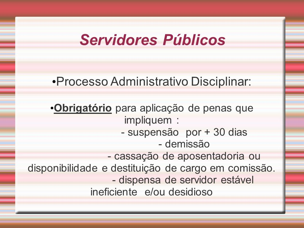 Servidores Públicos Processo Administrativo Disciplinar: