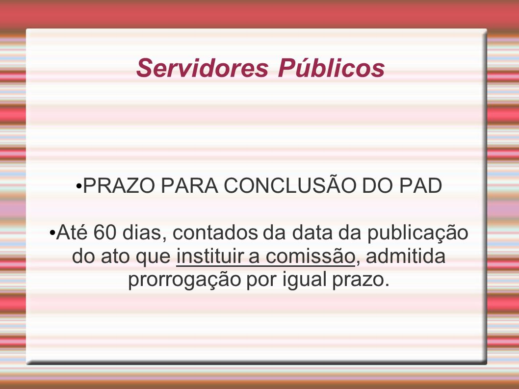 PRAZO PARA CONCLUSÃO DO PAD