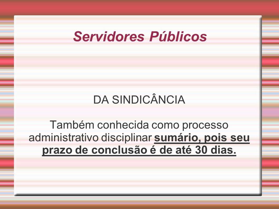 Servidores Públicos DA SINDICÂNCIA