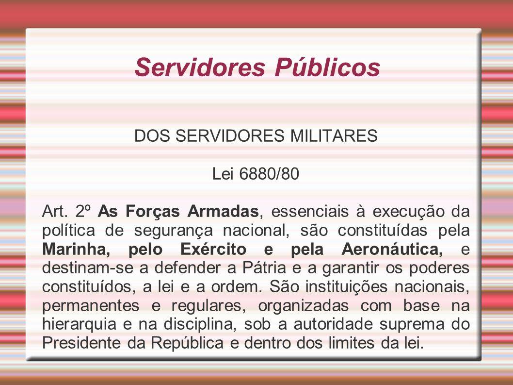 DOS SERVIDORES MILITARES