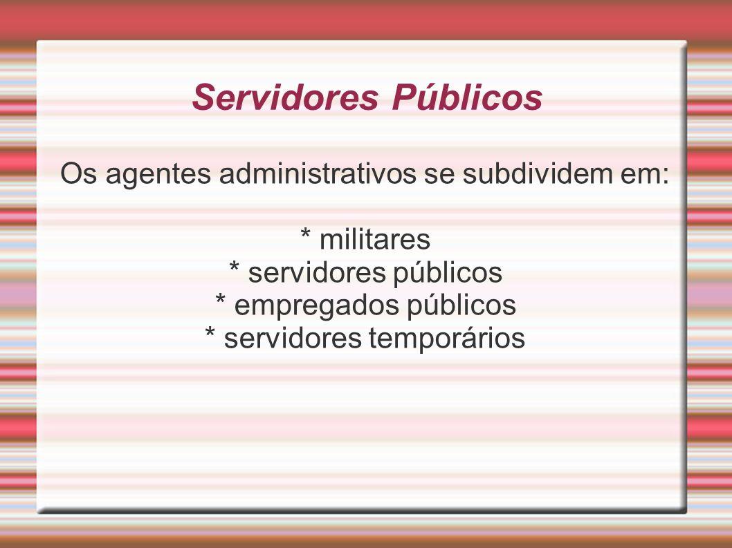 * servidores temporários
