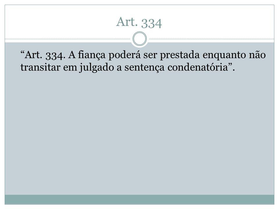 Art. 334 Art. 334.