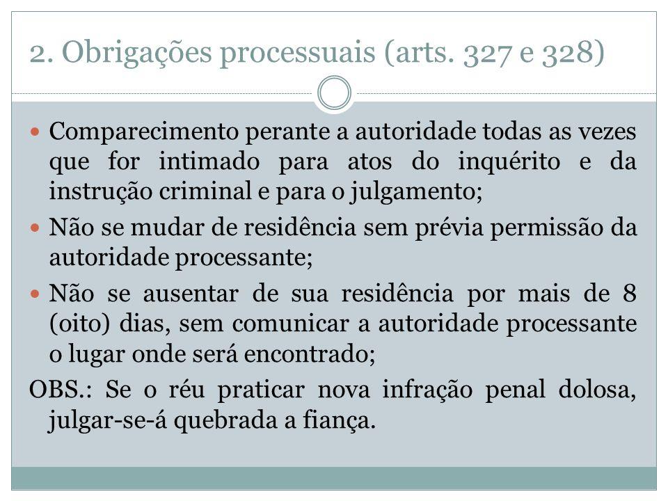 2. Obrigações processuais (arts. 327 e 328)