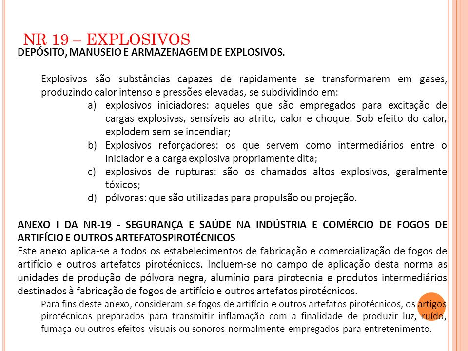 NR 19 – EXPLOSIVOS DEPÓSITO, MANUSEIO E ARMAZENAGEM DE EXPLOSIVOS.
