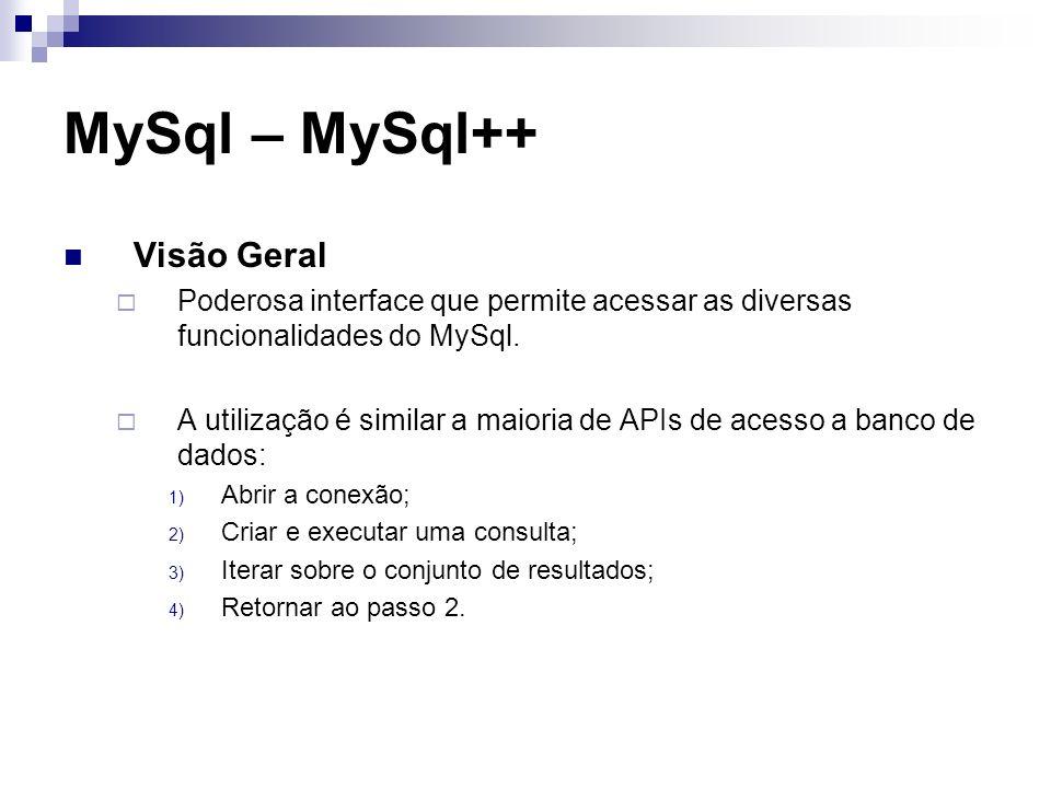 MySql – MySql++ Visão Geral