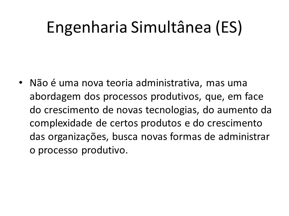 Engenharia Simultânea (ES)