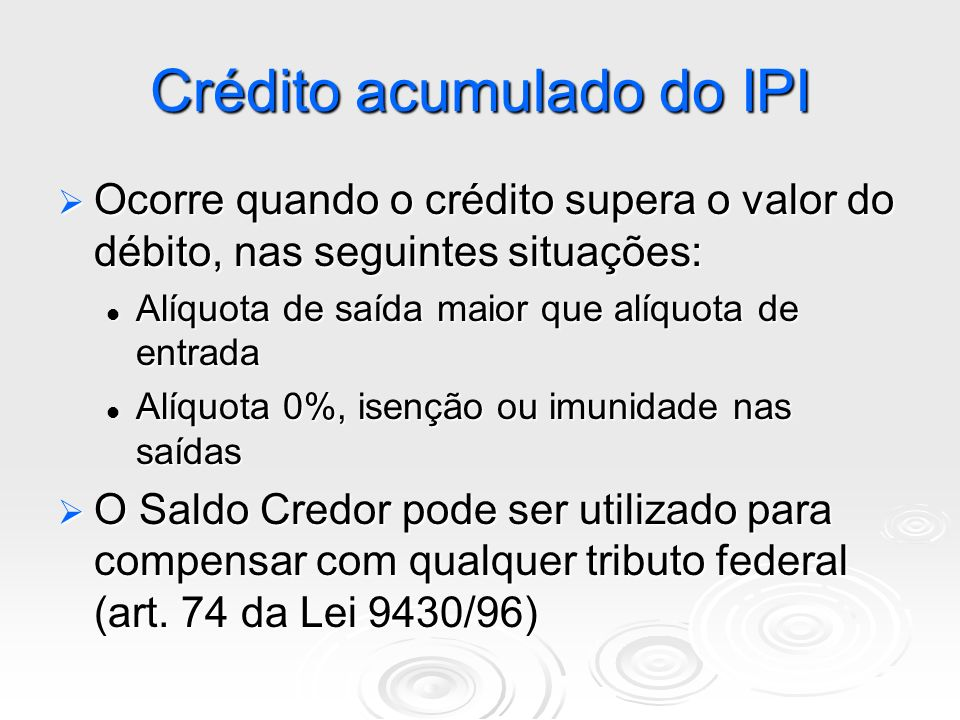 Crédito acumulado do IPI