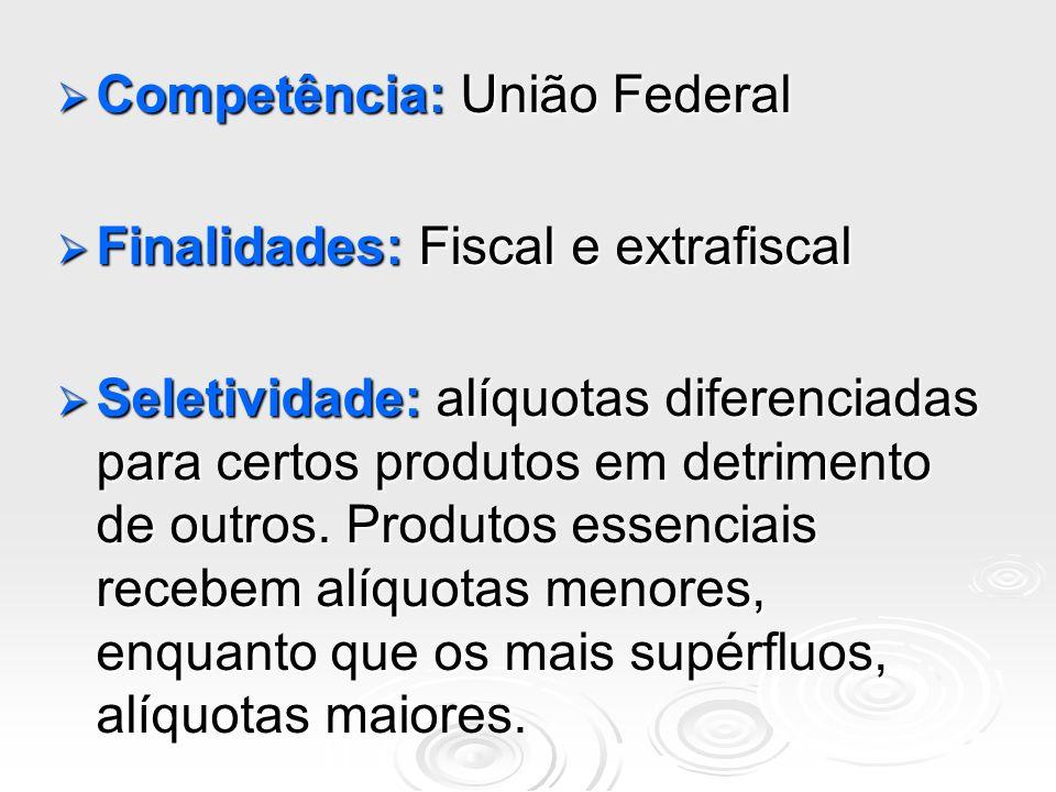 Competência: União Federal