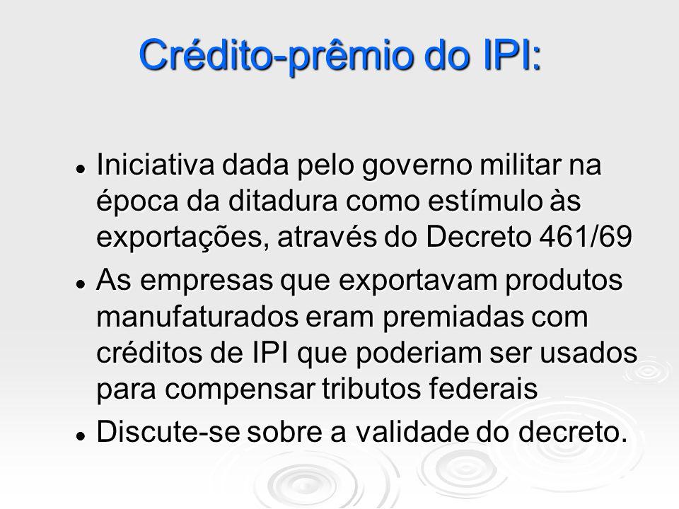 Crédito-prêmio do IPI: