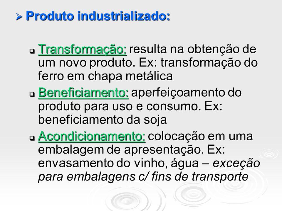 Produto industrializado: