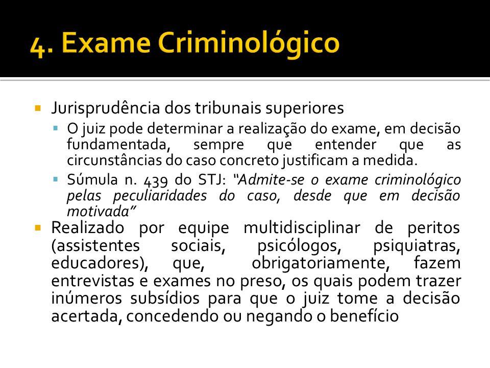 4. Exame Criminológico Jurisprudência dos tribunais superiores