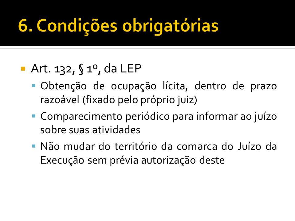 6. Condições obrigatórias