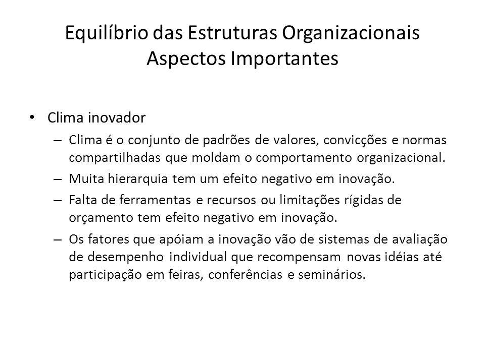 Equilíbrio das Estruturas Organizacionais Aspectos Importantes