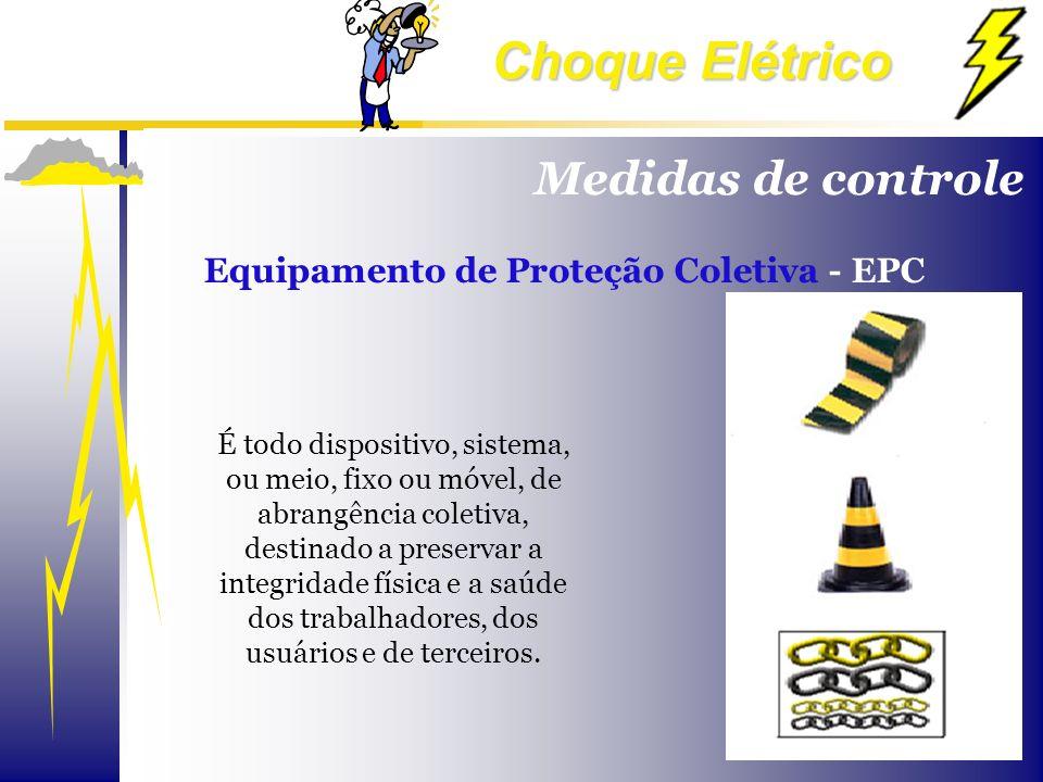 Medidas de controle Equipamento de Proteção Coletiva - EPC