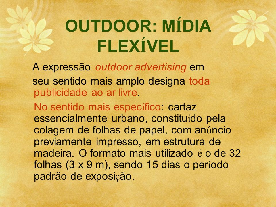 OUTDOOR: MÍDIA FLEXÍVEL