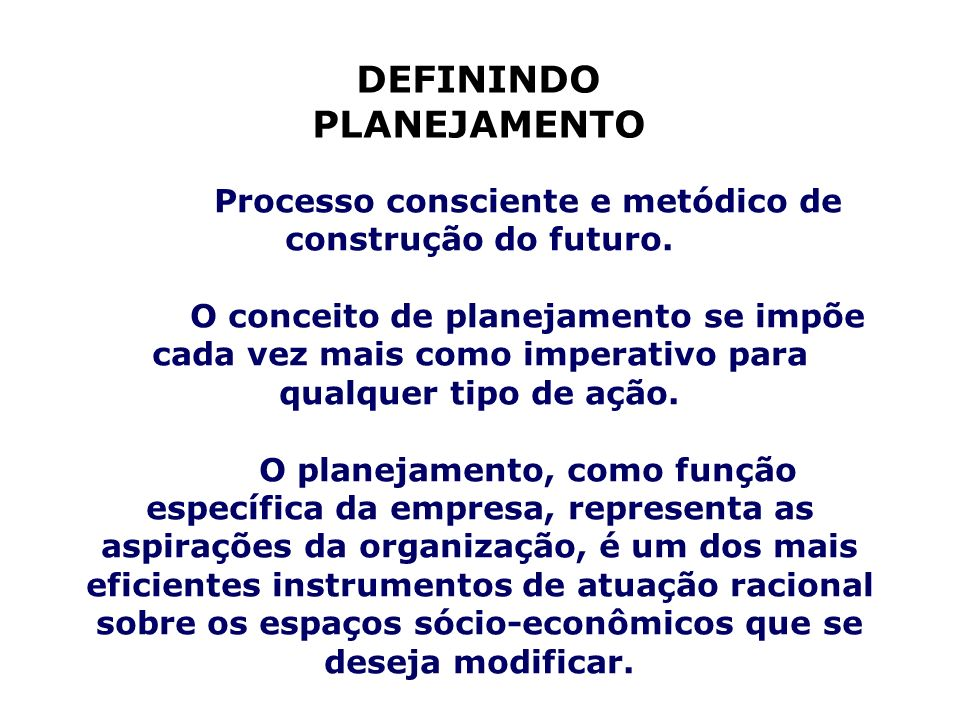 DEFININDO PLANEJAMENTO