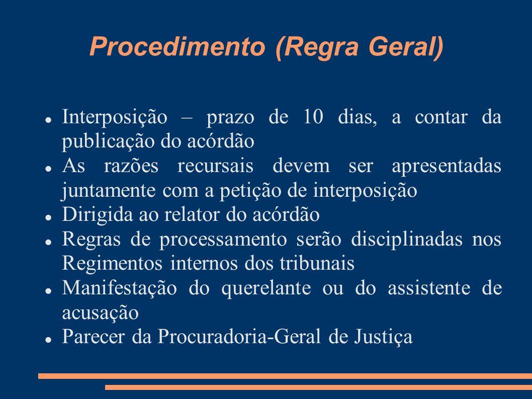Procedimento (Regra Geral)