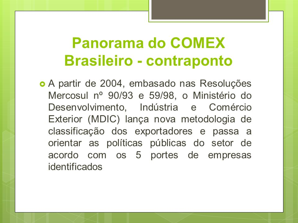 Panorama do COMEX Brasileiro - contraponto