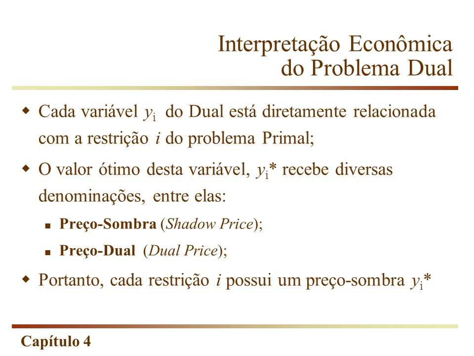 Interpretação Econômica do Problema Dual