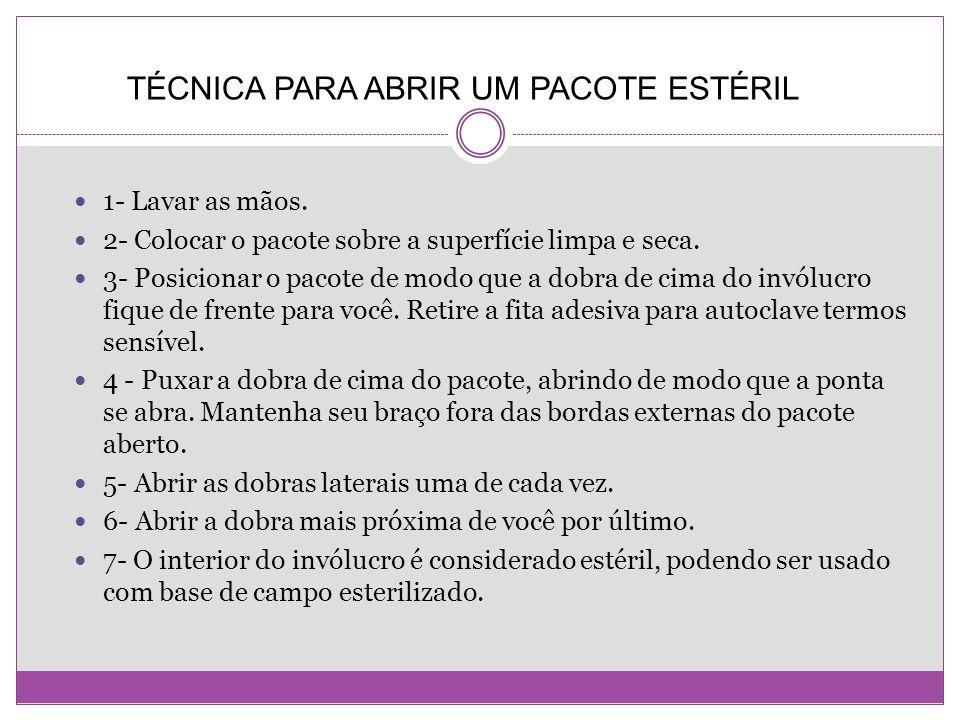 TÉCNICA PARA ABRIR UM PACOTE ESTÉRIL
