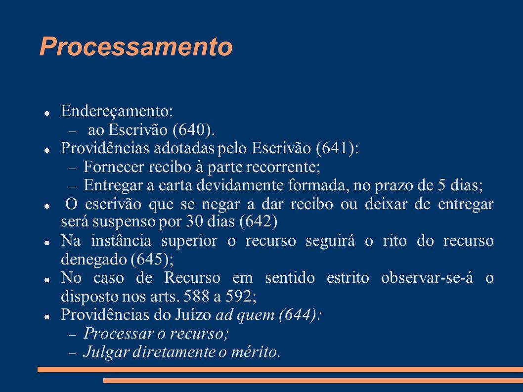 Processamento Endereçamento: ao Escrivão (640).