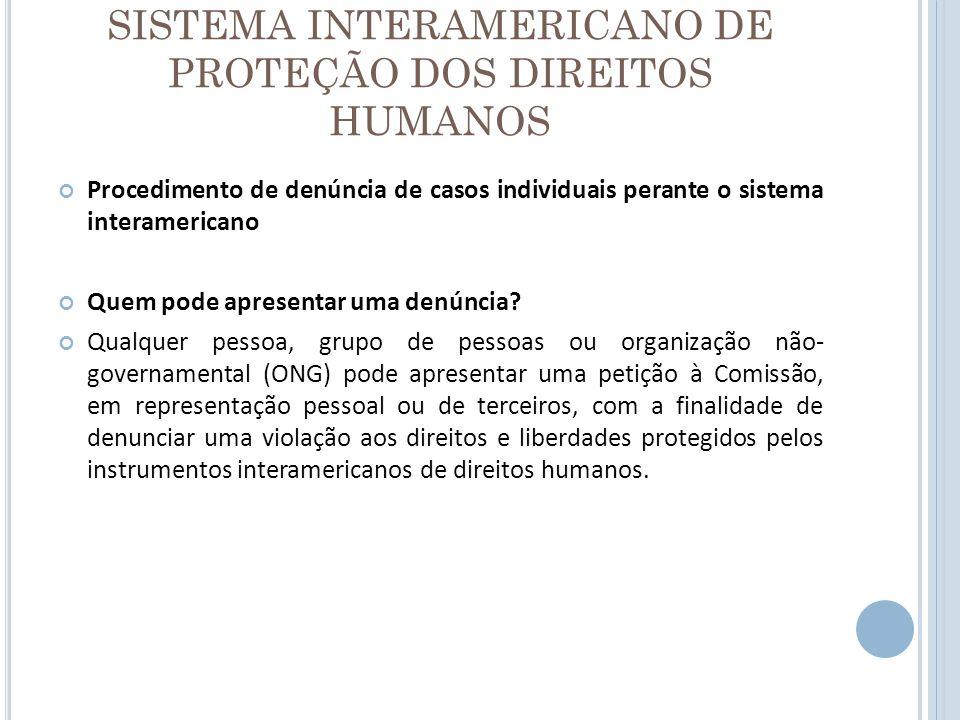 SISTEMA INTERAMERICANO DE PROTEÇÃO DOS DIREITOS HUMANOS