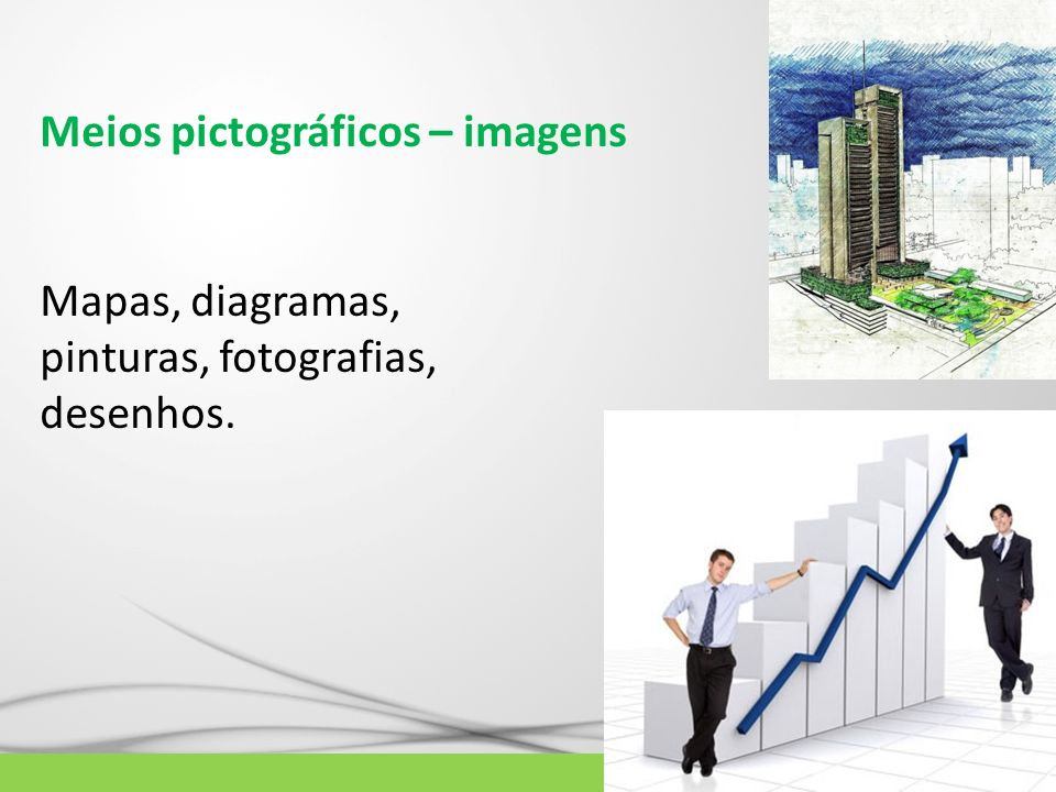 Meios pictográficos – imagens
