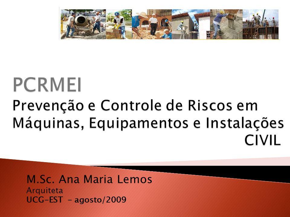 M.Sc. Ana Maria Lemos Arquiteta UCG-EST - agosto/2009
