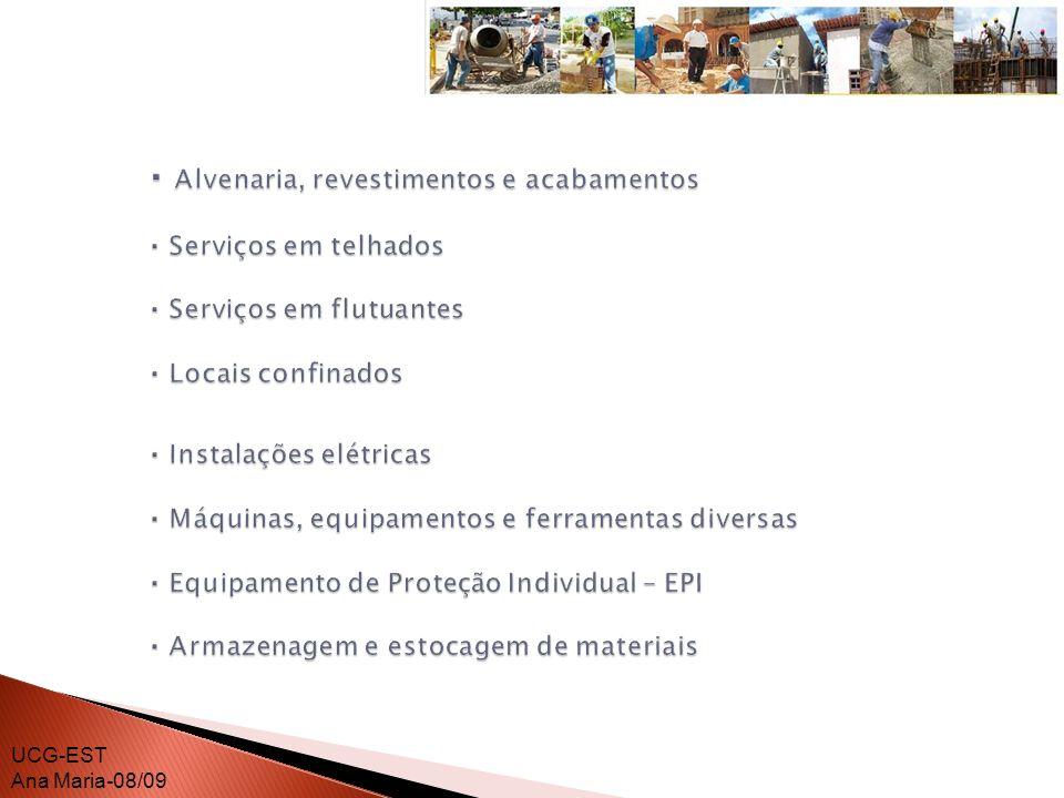 · Alvenaria, revestimentos e acabamentos. · Serviços em telhados