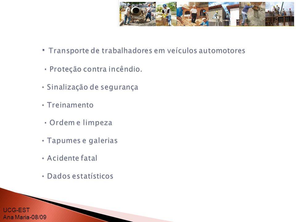 · Transporte de trabalhadores em veículos automotores