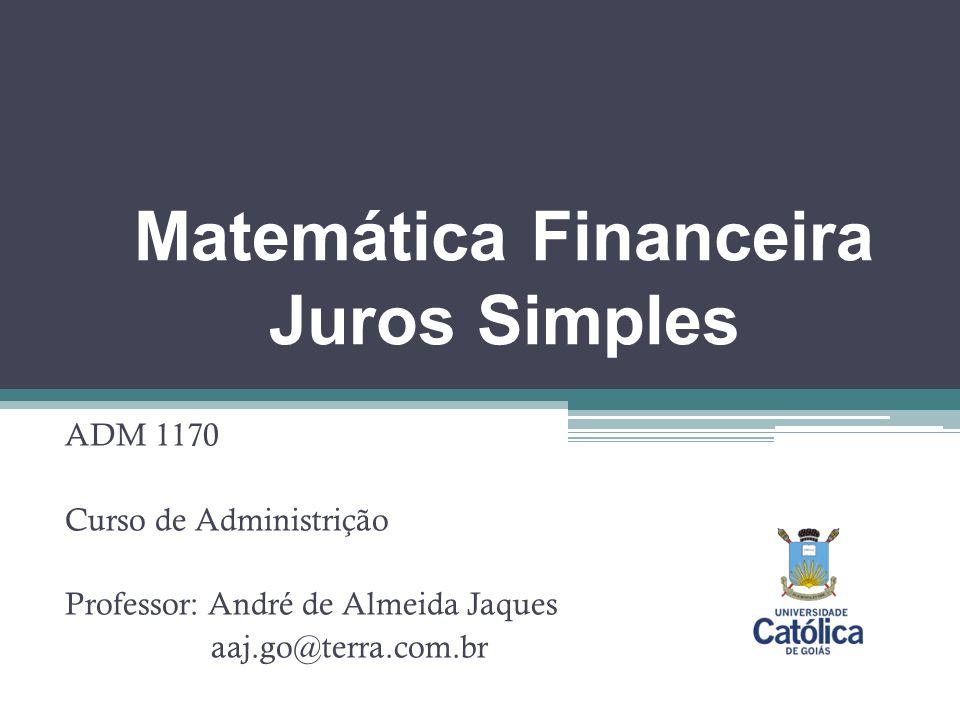 Matemática Financeira Juros Simples