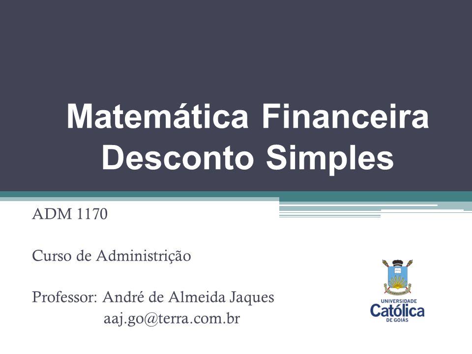 Matemática Financeira Desconto Simples