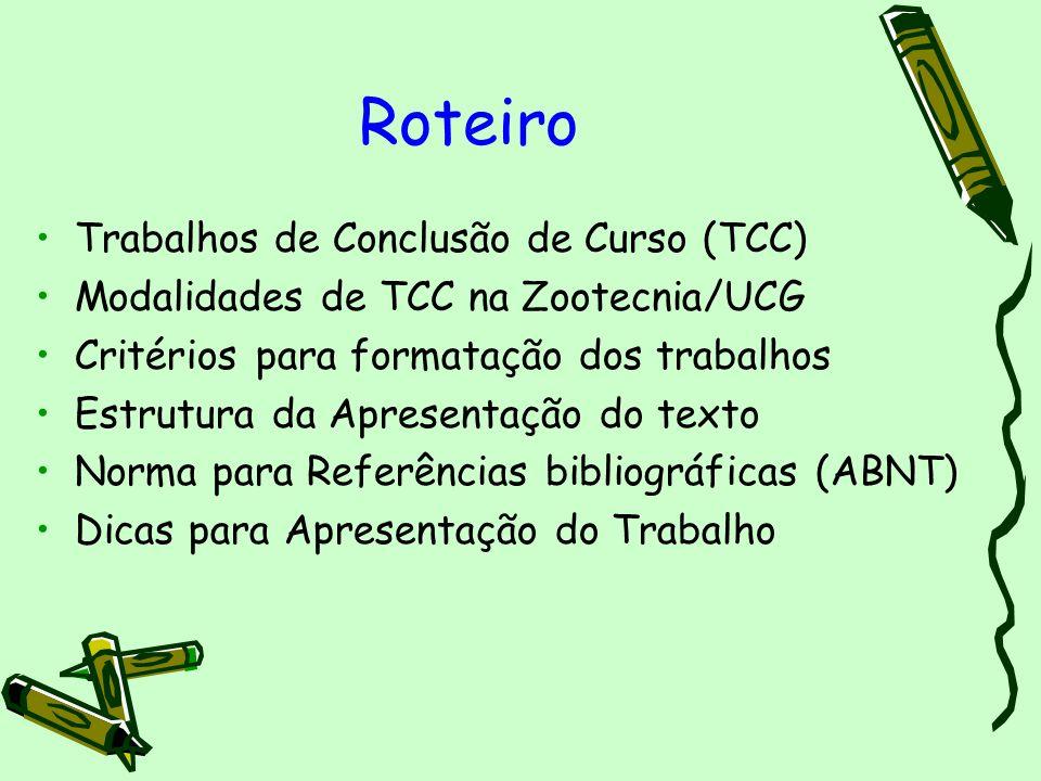 Roteiro Trabalhos de Conclusão de Curso (TCC)
