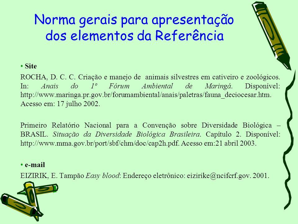 Norma gerais para apresentação dos elementos da Referência