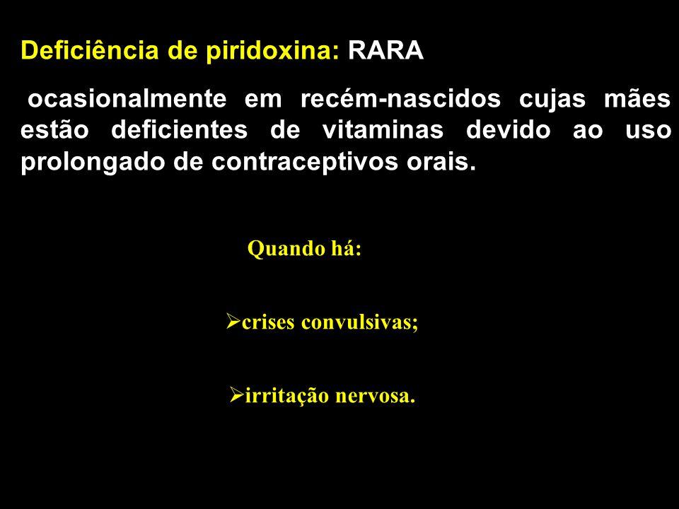 Deficiência de piridoxina: RARA
