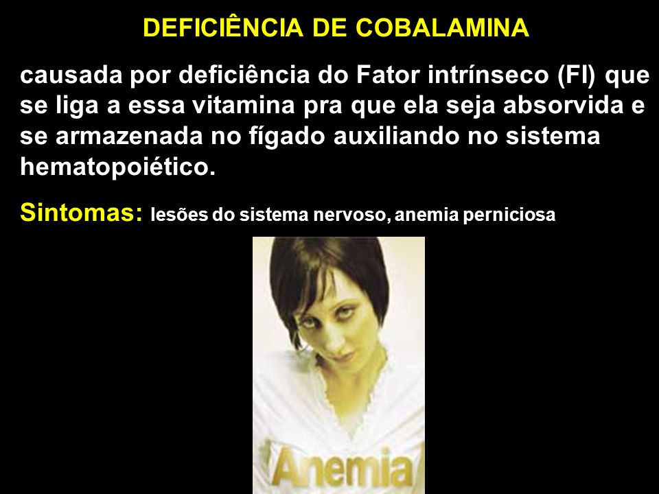 DEFICIÊNCIA DE COBALAMINA