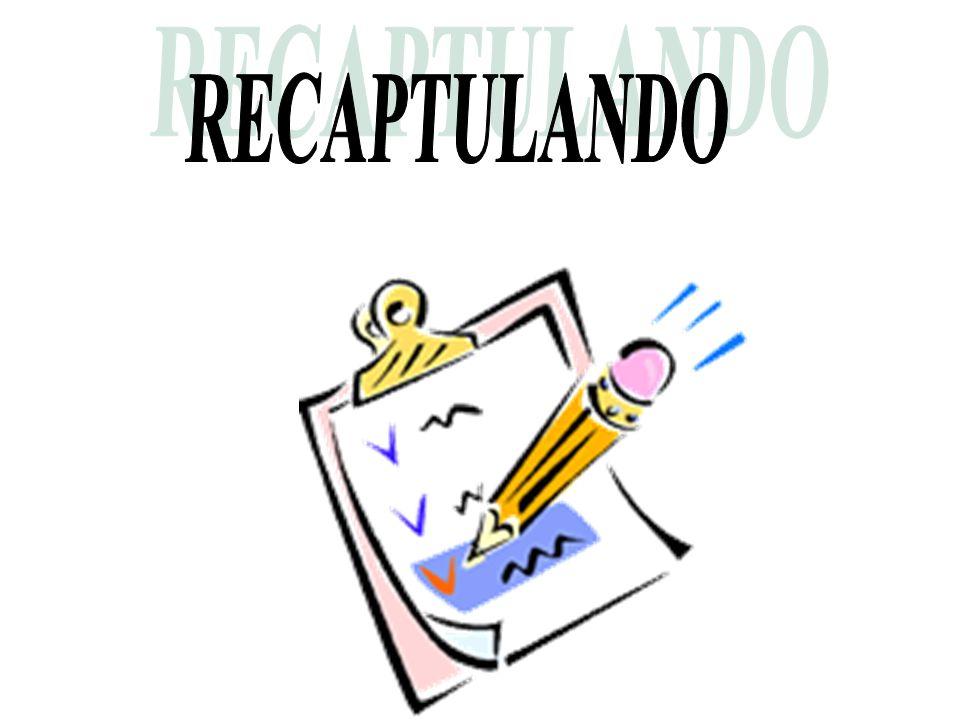 RECAPTULANDO