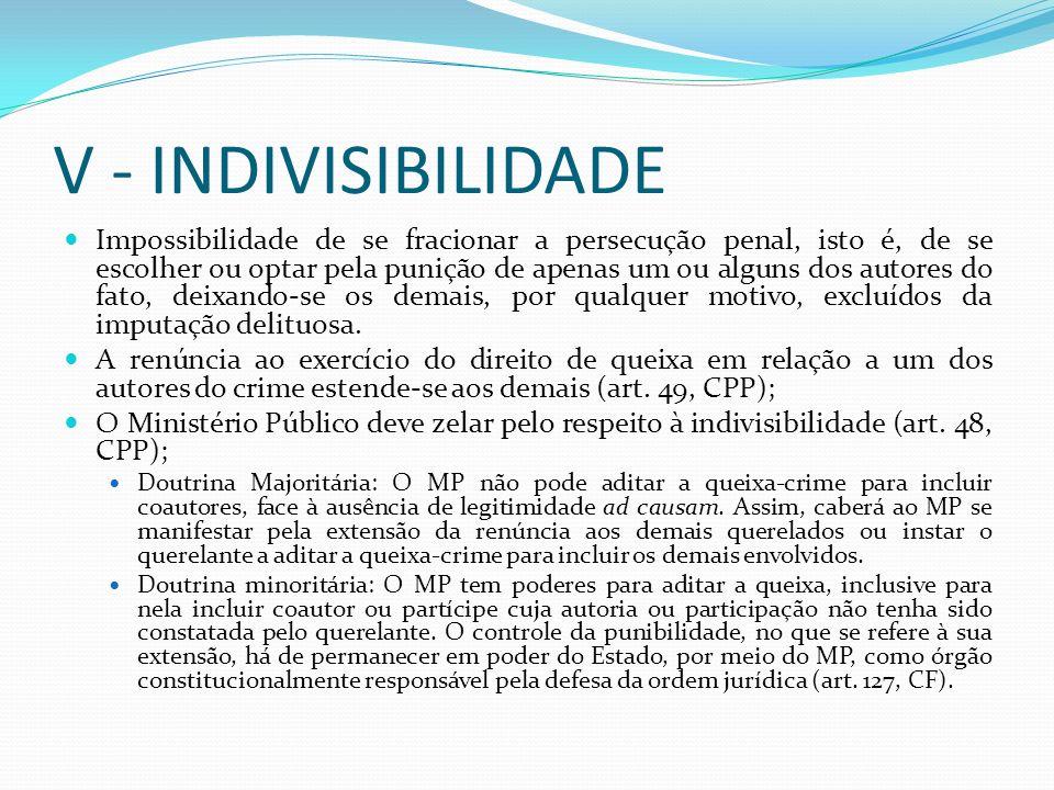 V - INDIVISIBILIDADE