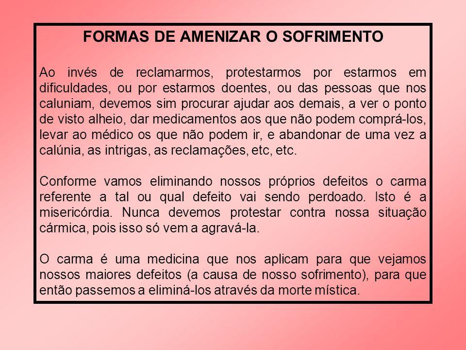 FORMAS DE AMENIZAR O SOFRIMENTO