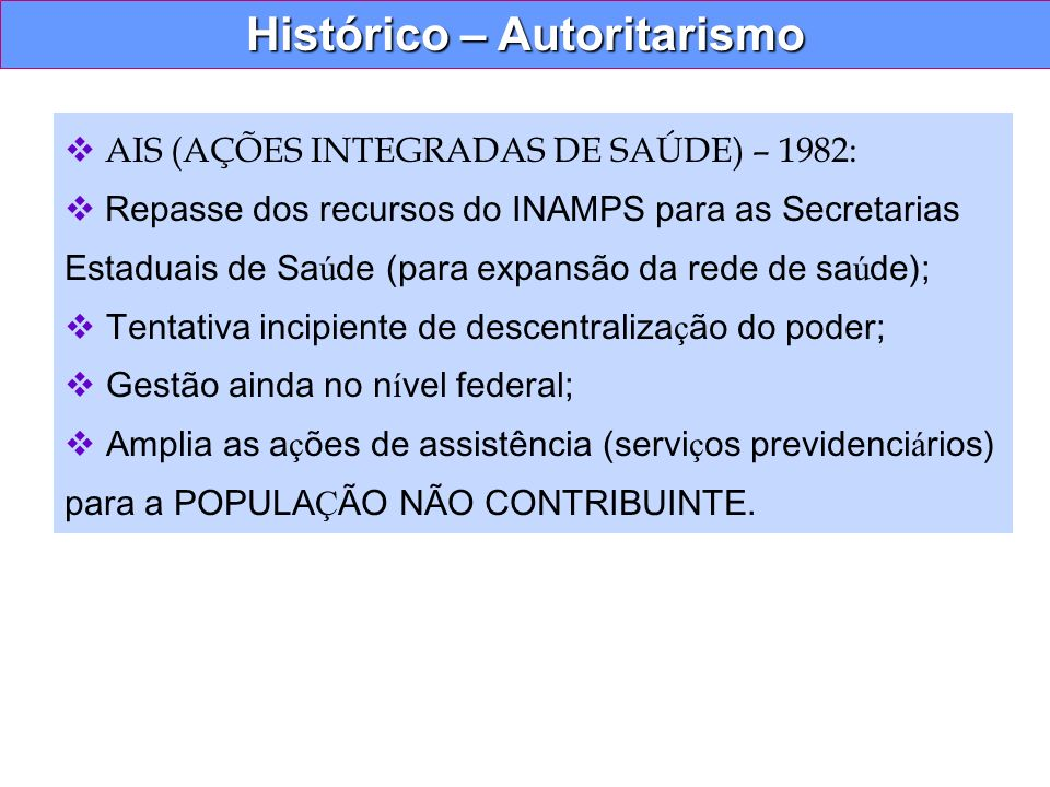 Histórico – Autoritarismo