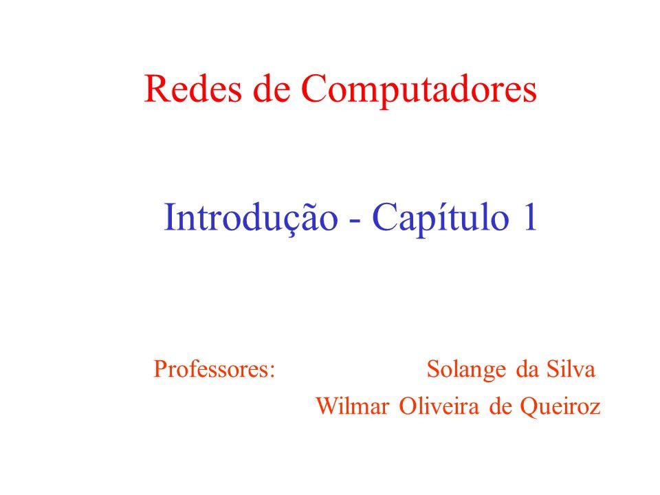 Redes de Computadores Introdução - Capítulo 1