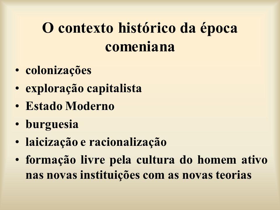 O contexto histórico da época comeniana