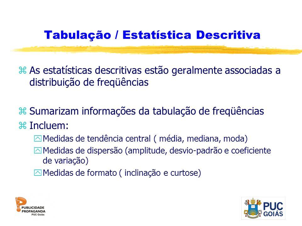 Tabulação / Estatística Descritiva
