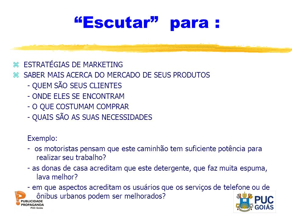 Escutar para : ESTRATÉGIAS DE MARKETING